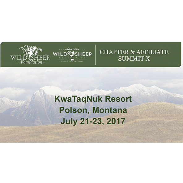 Chapter & Affiliate Summit X – Polson, Montana June 21-23, 2017